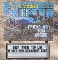 Hotchkiss Signboard Friendliest Town Around